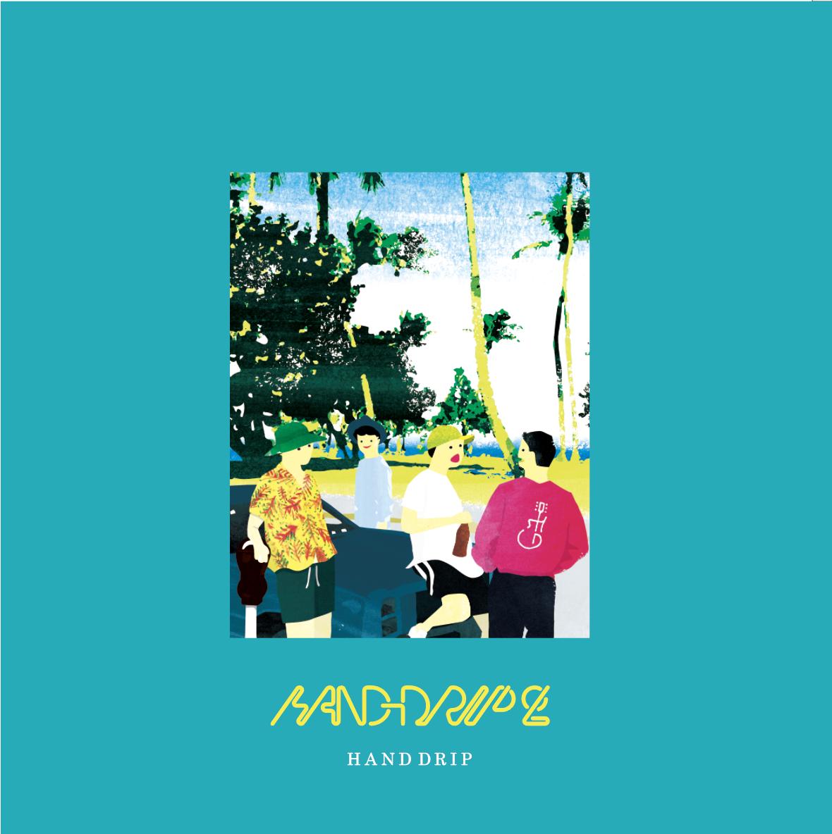 2nd mini Album「HAND DRIP 2」
