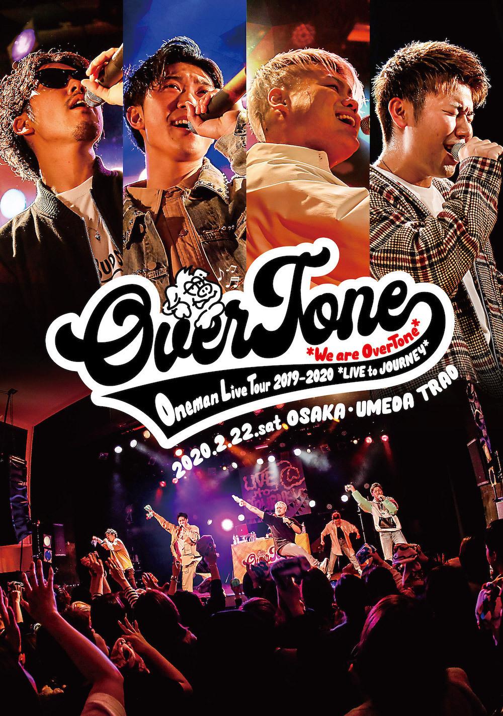【LIVE DVD】OverTone Live Tour 2019→2020〜LIVE to JOURNEY〜@大阪umeda TRAD